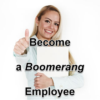 How to Become a Boomerang Employee