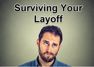 How to Survive Being Laid Off
