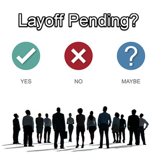 Signs that a Layoff May Be Pending