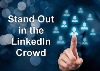 6 Ways to Make Your LinkedIn Profile Standout