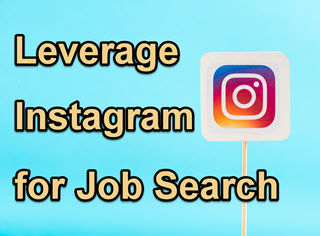 How to Leverage Instagram for Your Job Search