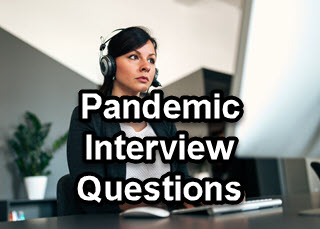 Interview Questions in a COVID Pandemic World