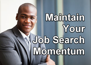 7 Steps to Maintain Job Search Momentum During the Pandemic