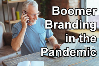 How Boomers Can Shore Up Their Personal Brand During the Pandemic